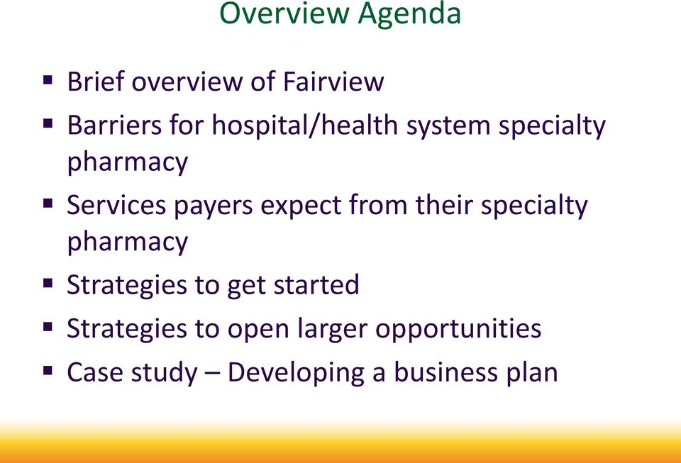 expect from their specialty pharmacy Strategies to get started