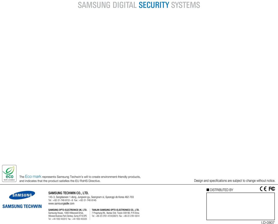 com Design and specifications are subject to change without notice. DISTRIBUTED BY SAMSUNG OPTO-ELECTRONICS UK, LTD.