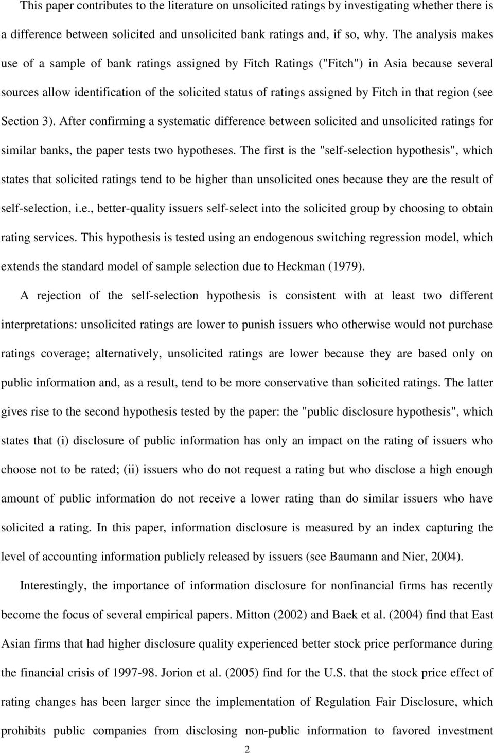 that region (see Section 3). After confirming a systematic difference between solicited and unsolicited ratings for similar banks, the paper tests two hypotheses.