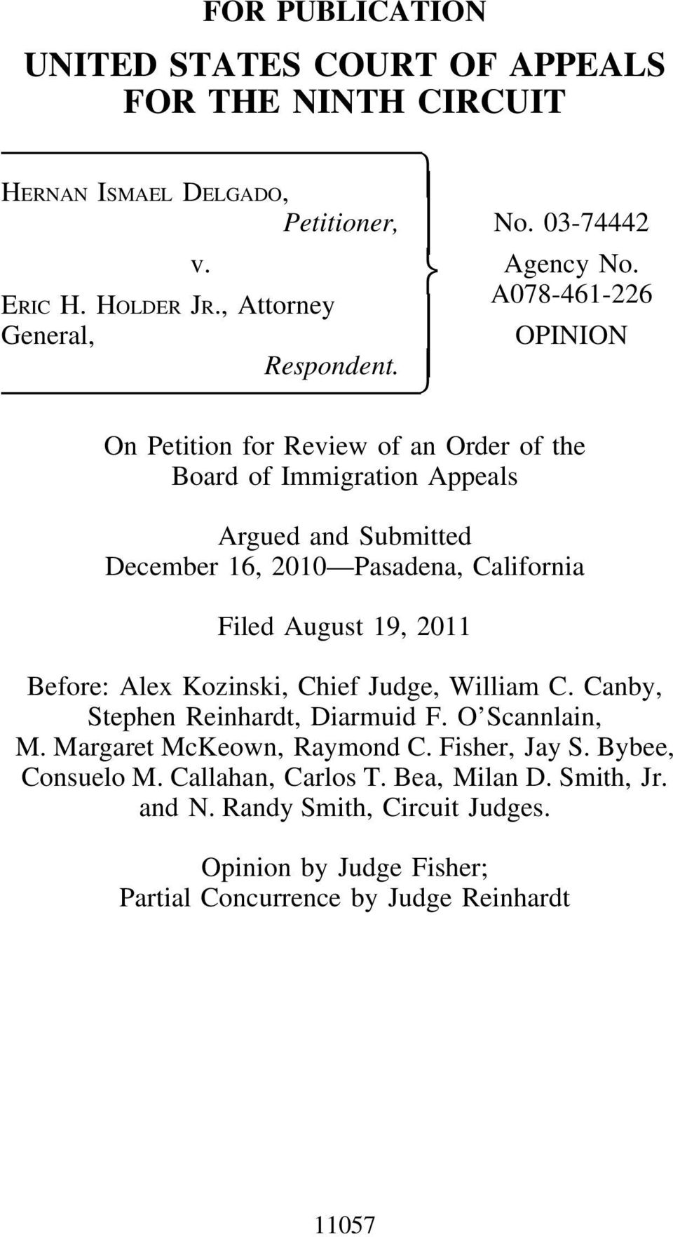 On Petition for Review of an Order of the Board of Immigration Appeals Argued and Submitted December 16, 2010 Pasadena, California Filed August 19, 2011 Before: Alex