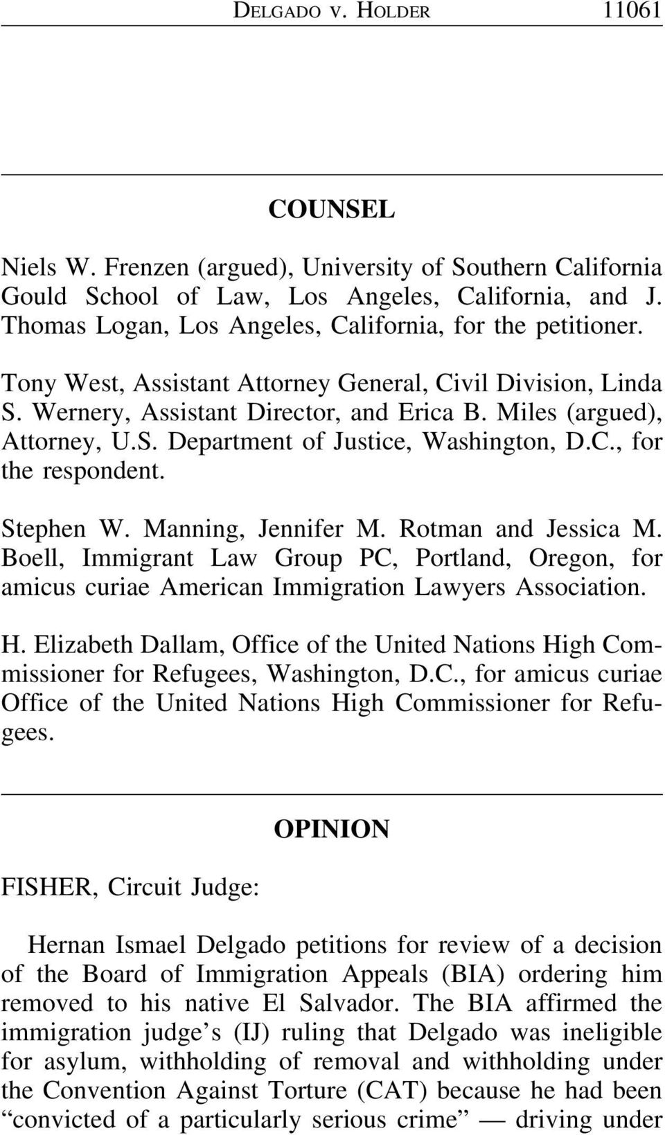 C., for the respondent. Stephen W. Manning, Jennifer M. Rotman and Jessica M. Boell, Immigrant Law Group PC, Portland, Oregon, for amicus curiae American Immigration Lawyers Association. H.