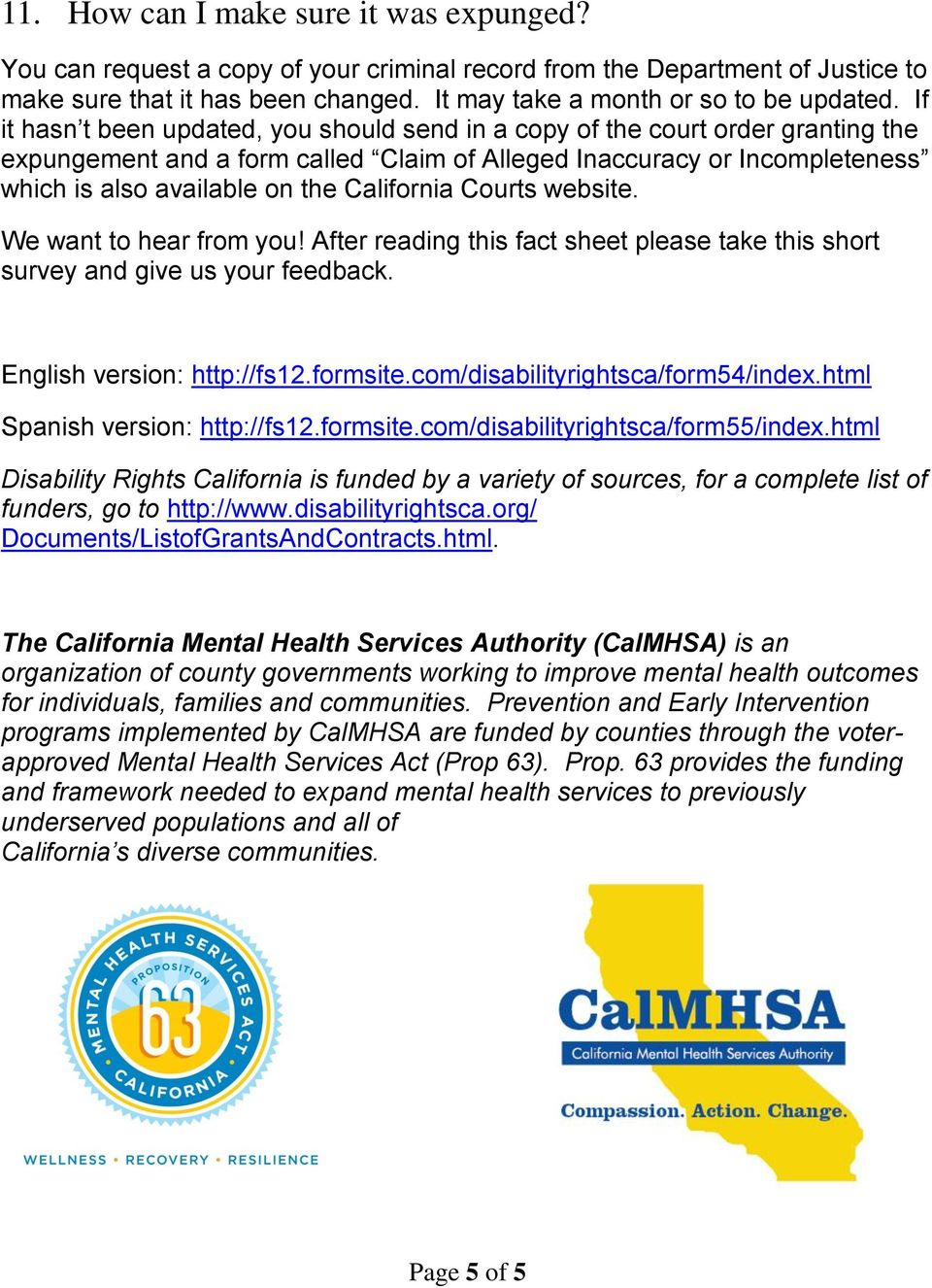 California Courts website. We want to hear from you! After reading this fact sheet please take this short survey and give us your feedback. English version: http://fs12.formsite.