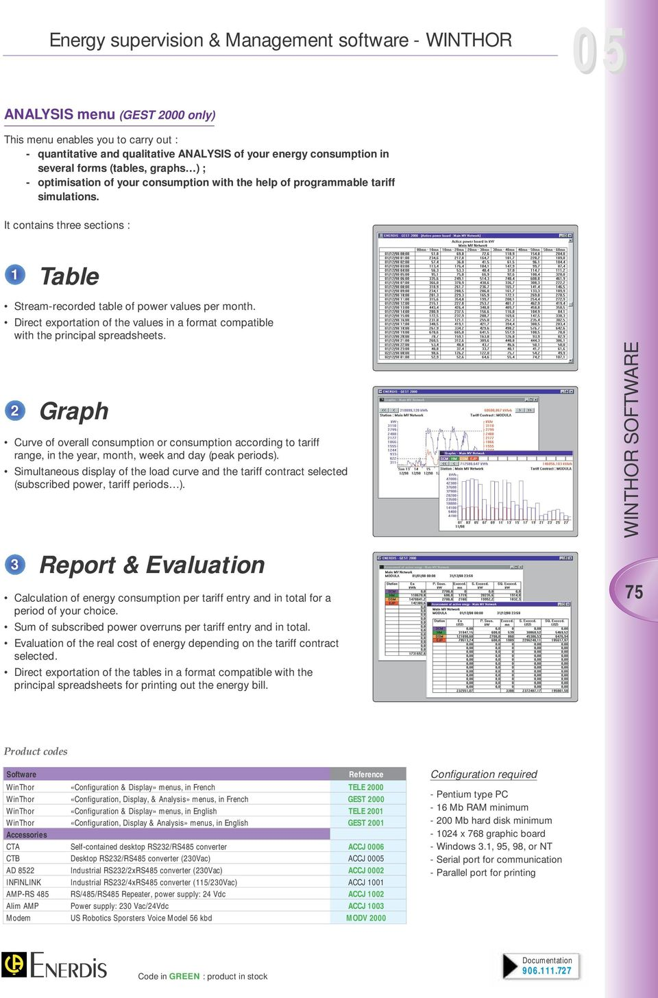 irect exportation of the values in a format compatible with the principal spreadsheets.