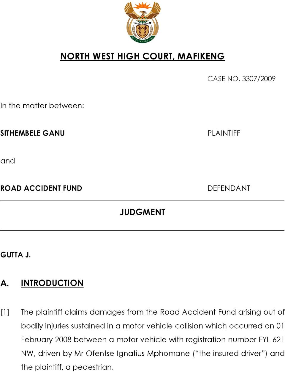 CIDENT FUND DEFENDANT JUDGMENT GUTTA J. A.