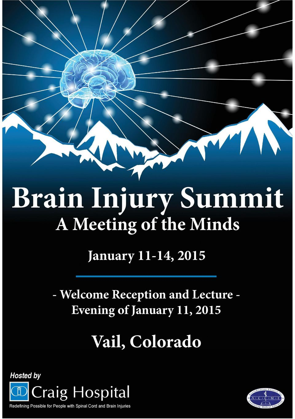 of January 11, 2015 Vail, Colorado Hosted by