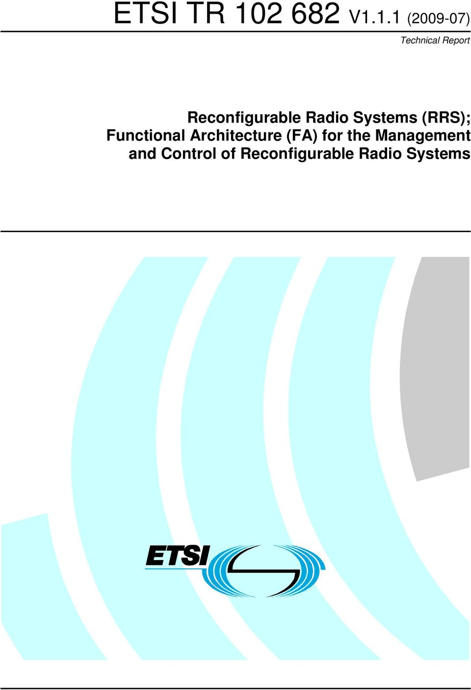 Functional Architecture (FA) for the