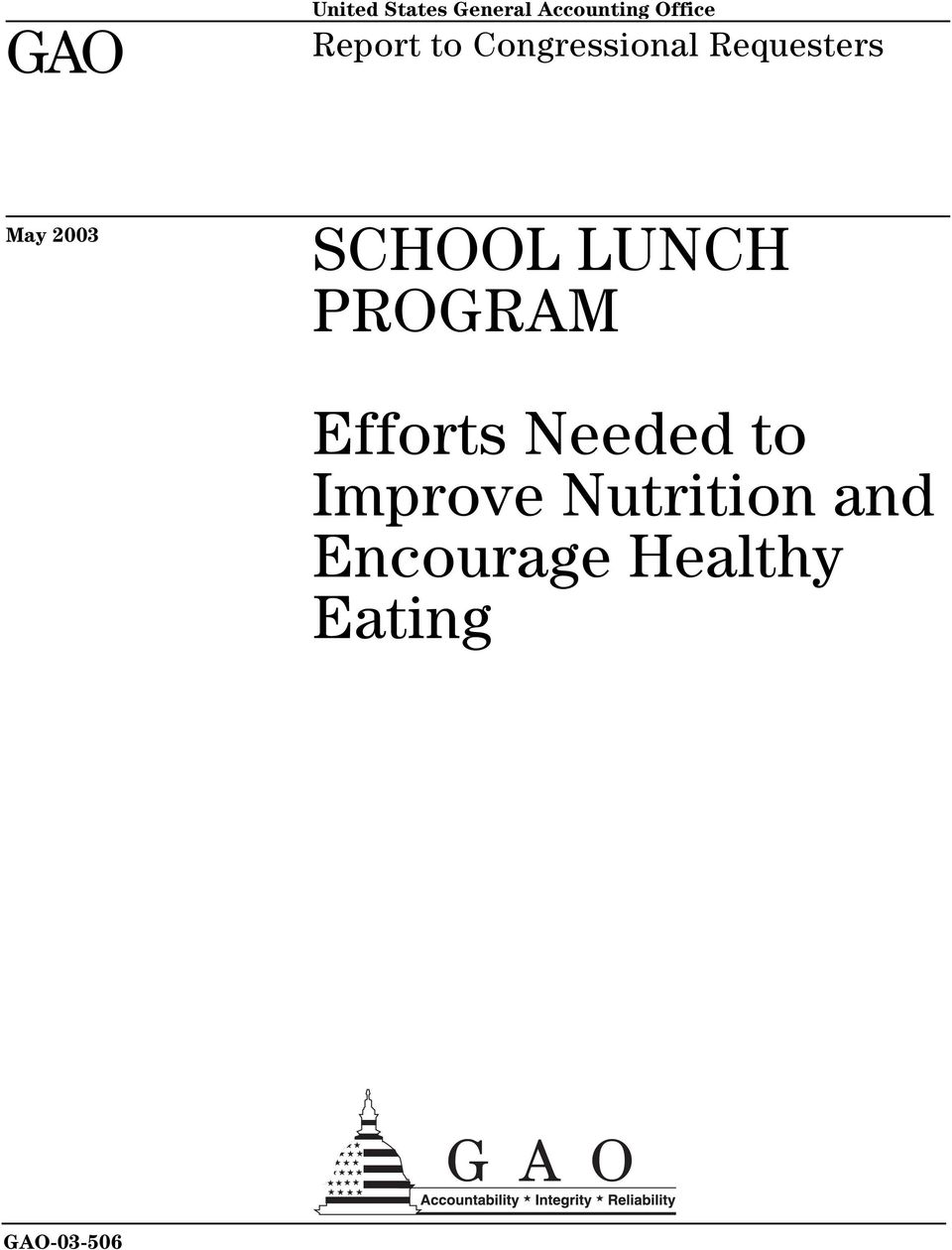 SCHOOL LUNCH PROGRAM Efforts Needed to