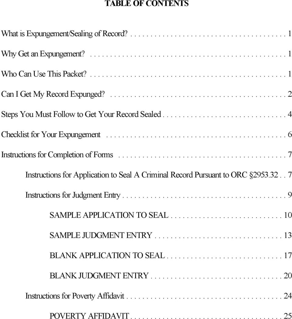 ..7 Instructions for Application to Seal A Criminal Record Pursuant to ORC 2953.32..7 Instructions for Judgment Entry.