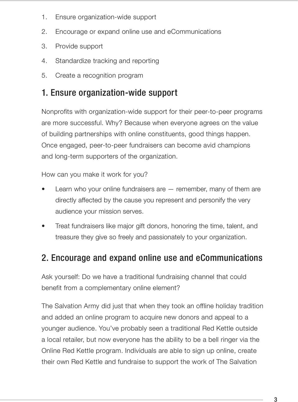 Because when everyone agrees on the value of building partnerships with online constituents, good things happen.