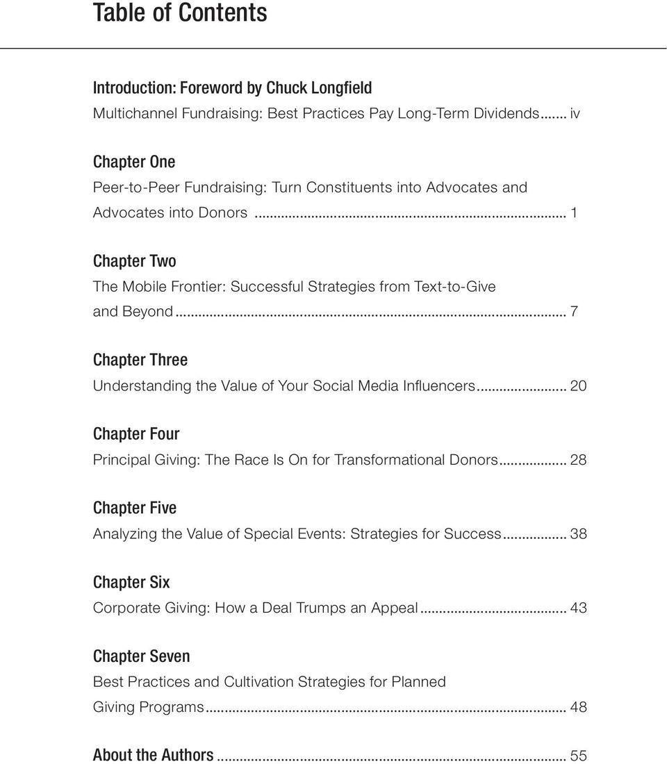 .. 1 Chapter Two The Mobile Frontier: Successful Strategies from Text-to-Give and Beyond... 7 Chapter Three Understanding the Value of Your Social Media Influencers.