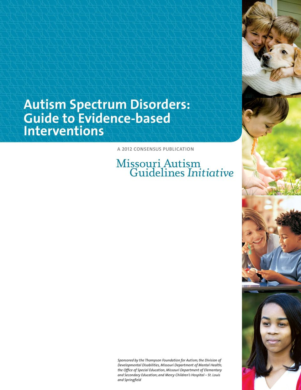 Disabilities, Missouri Department of Mental Health; the Office of Special Education,