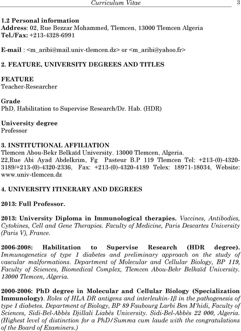 INSTITUTIONAL AFFILIATION Tlemcen Abou-Bekr Belkaïd University. 13000. 22,Rue Abi Ayad Abdelkrim, Fg Pasteur B.