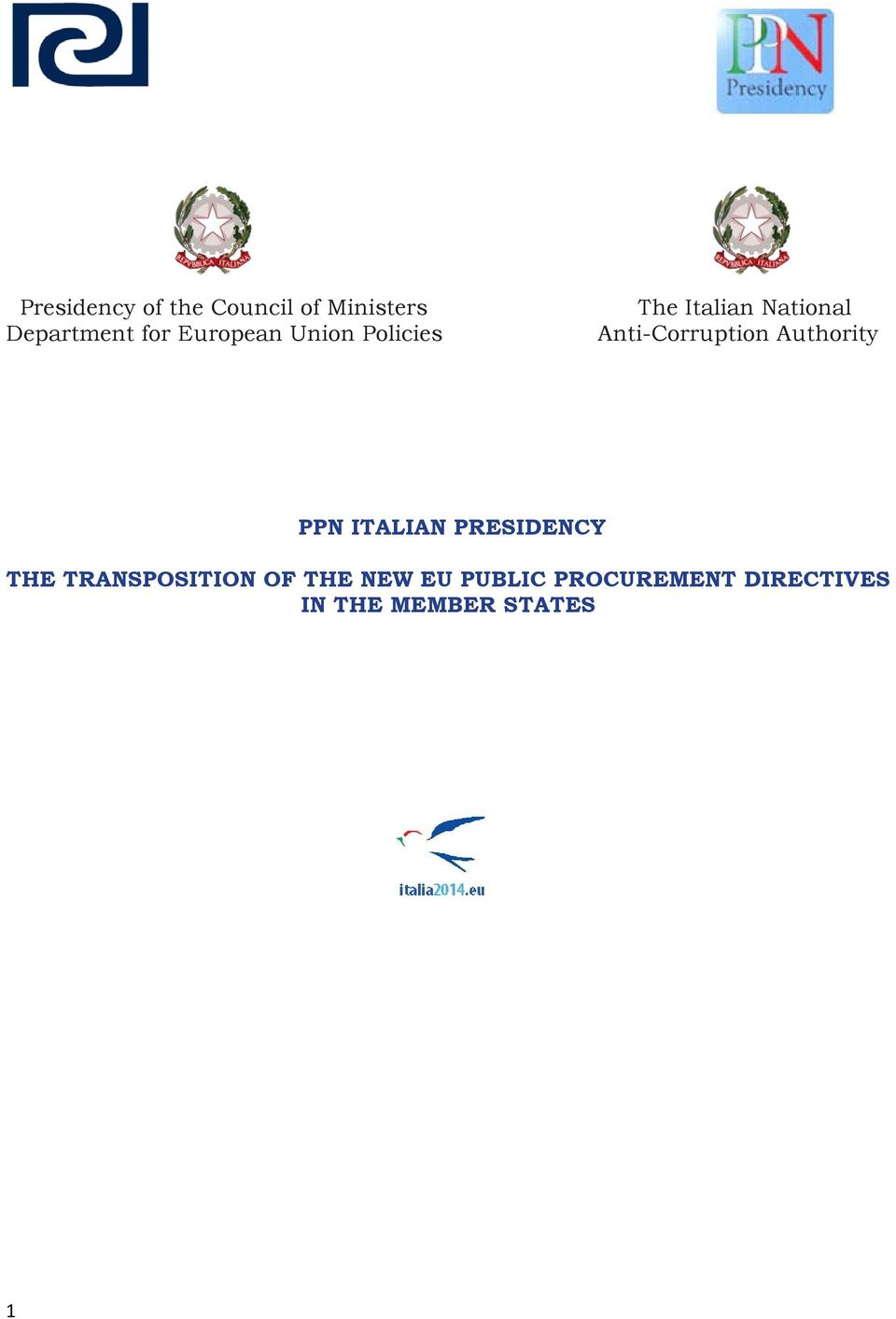 Anti-Corruption Authority PPN ITALIAN PRESIDENCY THE
