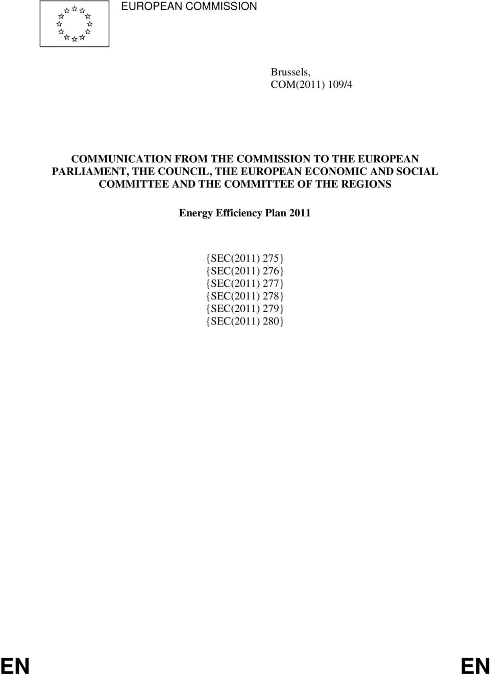 COMMITTEE AND THE COMMITTEE OF THE REGIONS Energy Efficiency Plan 2011 {SEC(2011)