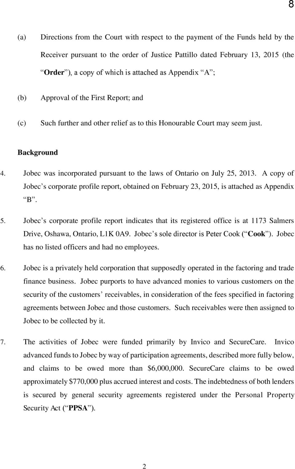 Ontario superior court of justice commercial list invico trade jobec was incorporated pursuant to the laws of ontario on july 25 2013 a falaconquin