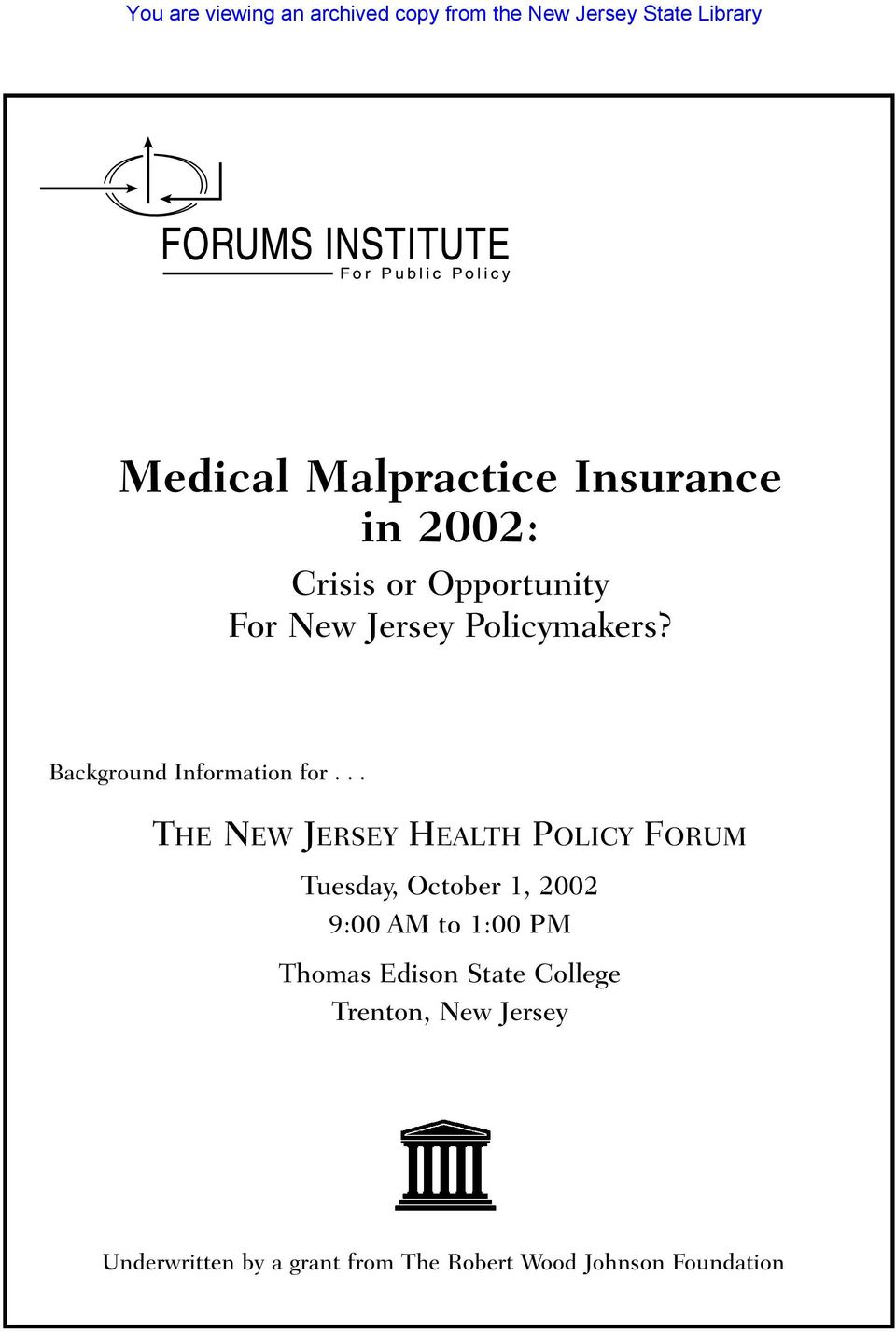 .. THE NEW JERSEY HEALTH POLICY FORUM Tuesday, October 1, 2002 9:00 AM to