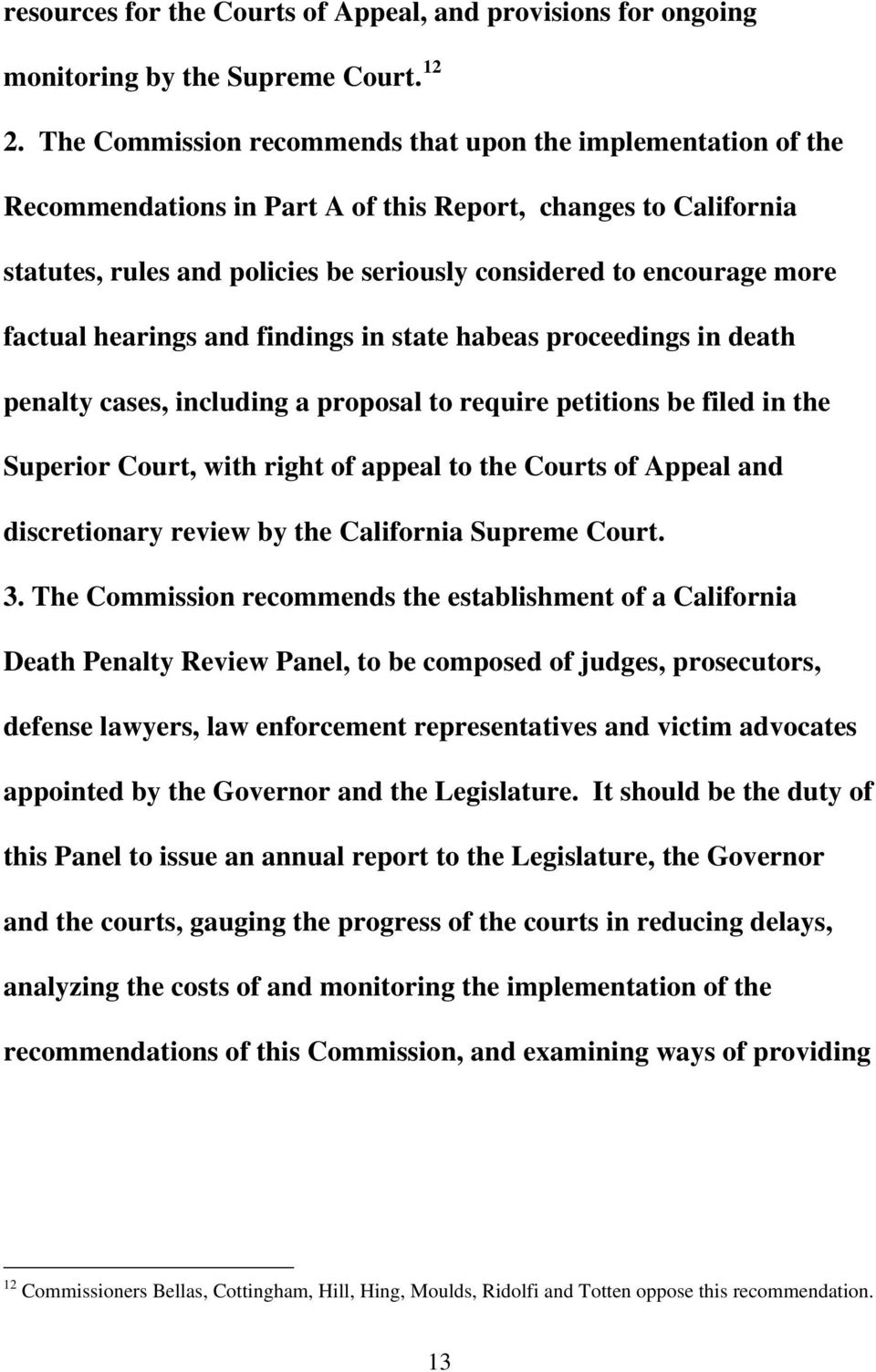 factual hearings and findings in state habeas proceedings in death penalty cases, including a proposal to require petitions be filed in the Superior Court, with right of appeal to the Courts of