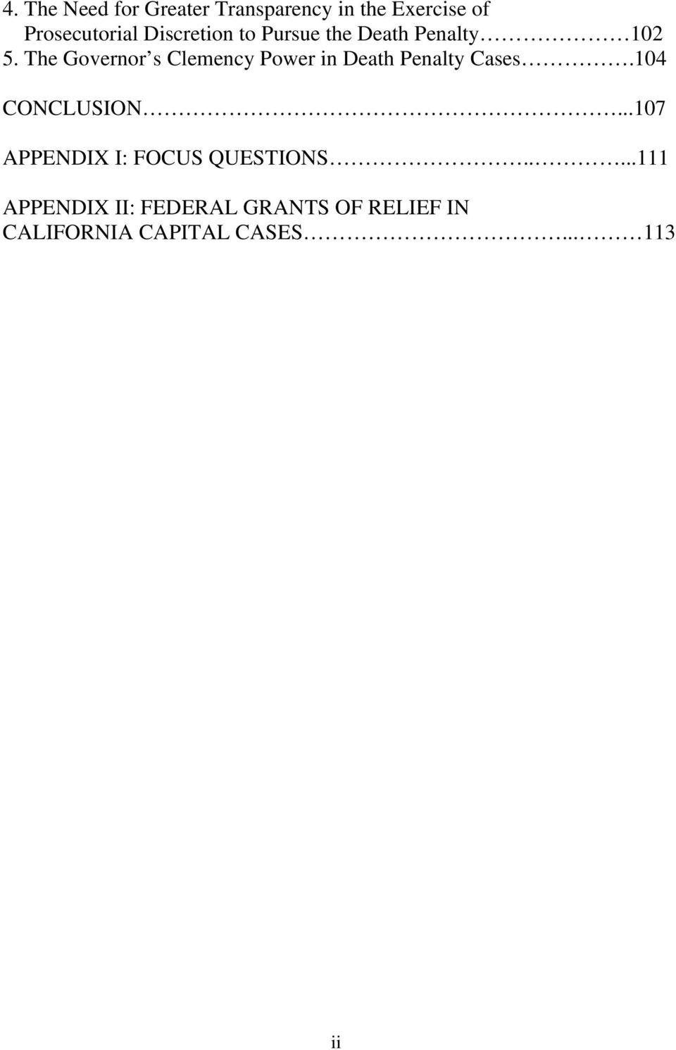 The Governor s Clemency Power in Death Penalty Cases.104 CONCLUSION.