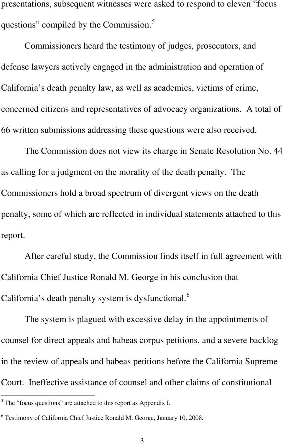 of crime, concerned citizens and representatives of advocacy organizations. A total of 66 written submissions addressing these questions were also received.