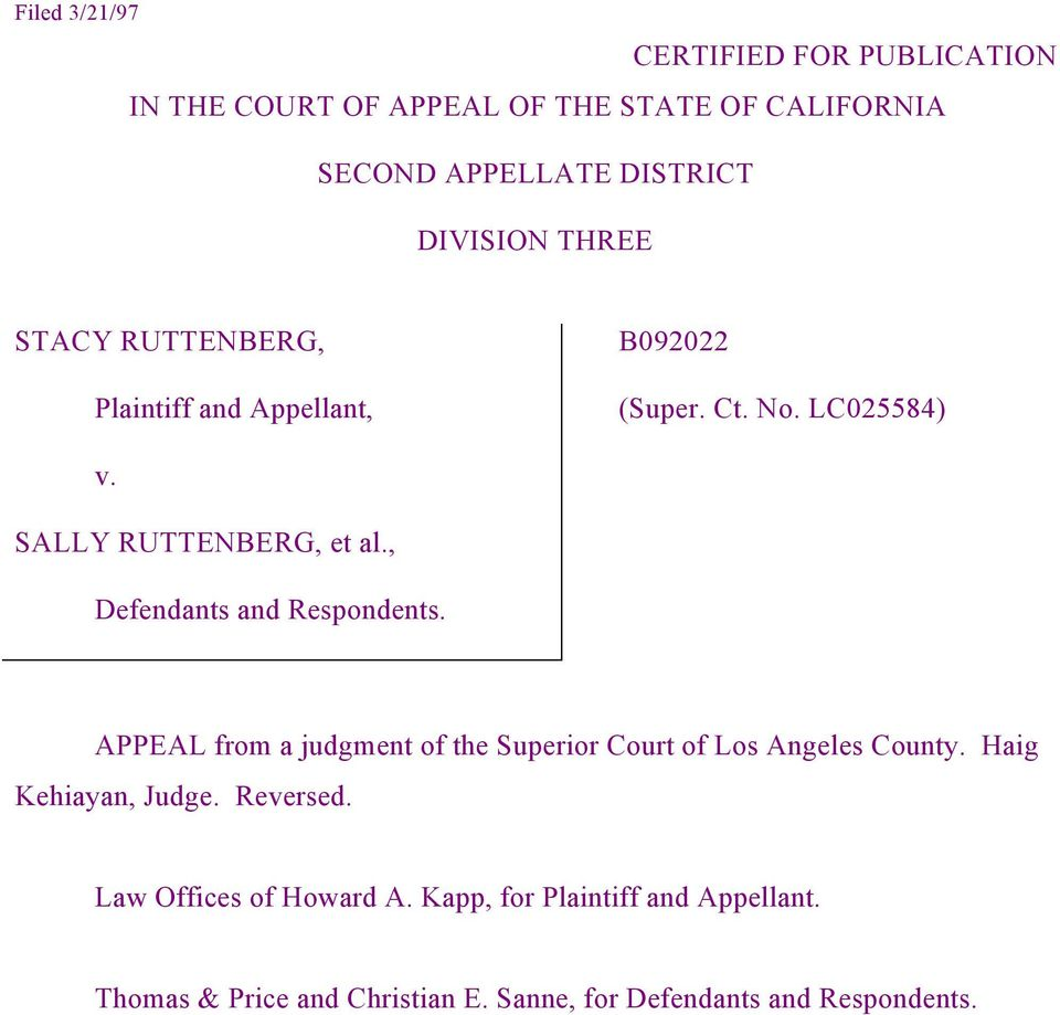 , Defendants and Respondents. APPEAL from a judgment of the Superior Court of Los Angeles County. Haig Kehiayan, Judge.