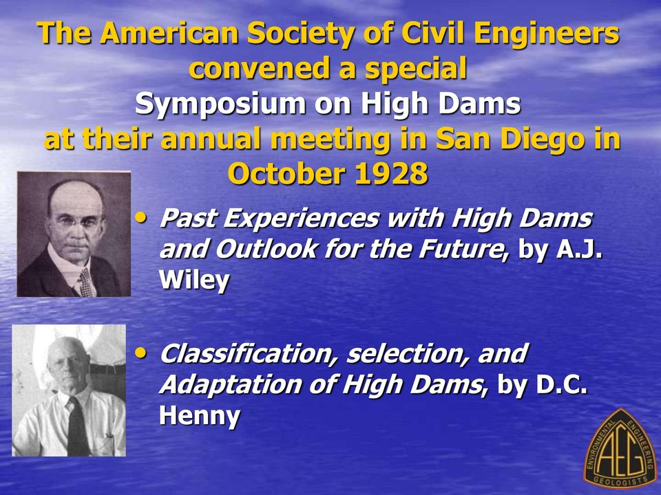 Past Experiences with High Dams and Outlook for the Future, by A.J.