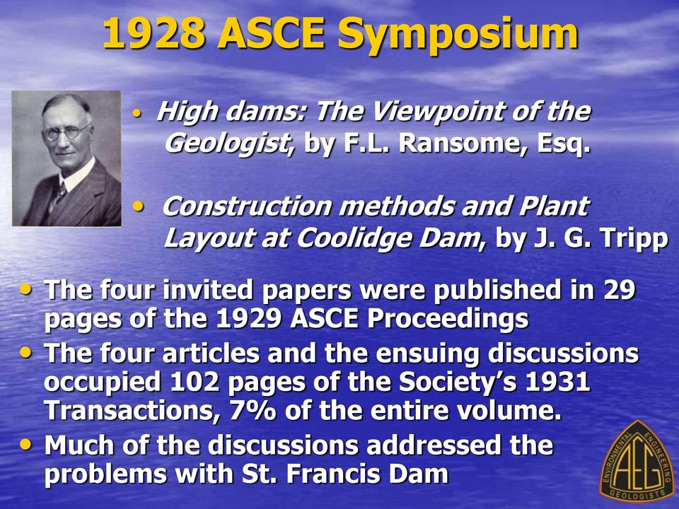 Tripp The four invited papers were published in 29 pages of the 1929 ASCE Proceedings The four articles
