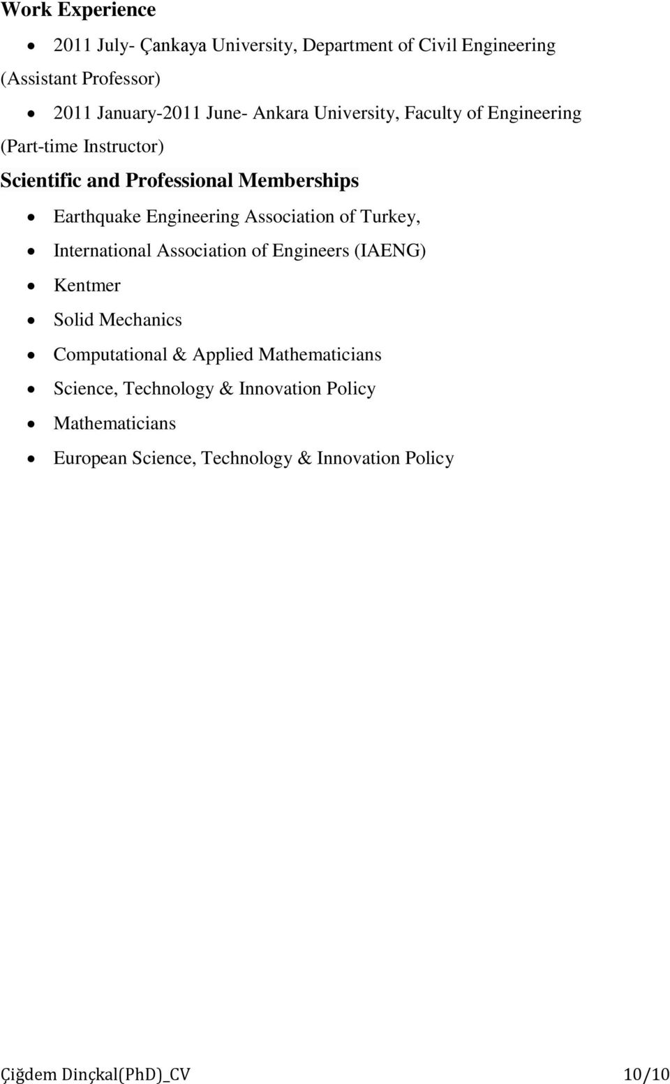 Association of Turkey, International Association of Engineers (IAENG) Kentmer Solid Mechanics Computational & Applied