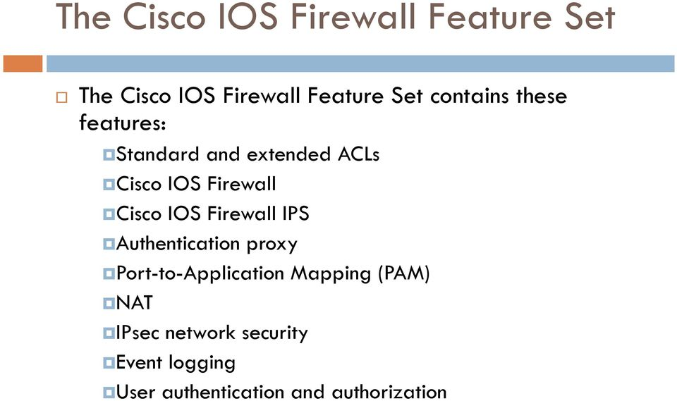 Cisco IOS Firewall IPS Authentication proxy Port-to-Application Mapping