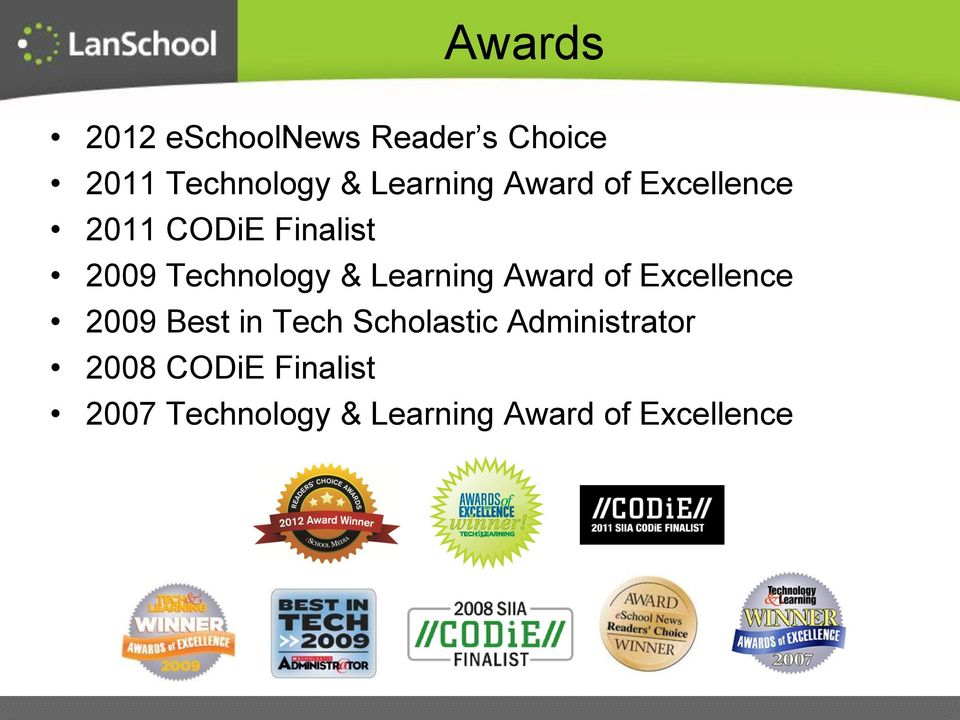& Learning Award of Excellence 2009 Best in Tech Scholastic