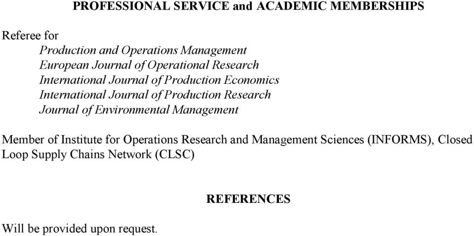 Production Research Journal of Environmental Management Member of Institute for Operations Research and