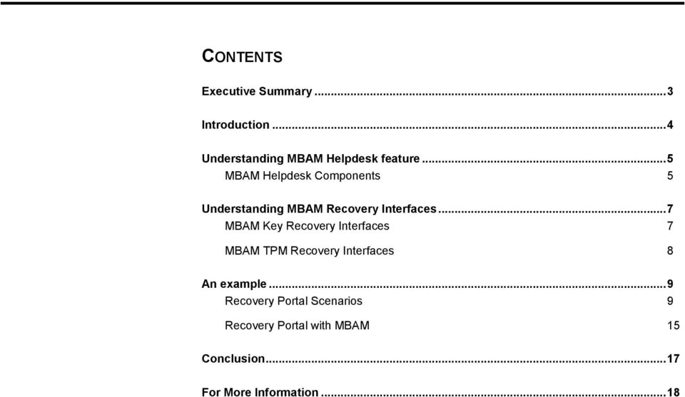 .. 7 MBAM Key Recovery Interfaces 7 MBAM TPM Recovery Interfaces 8 An example.