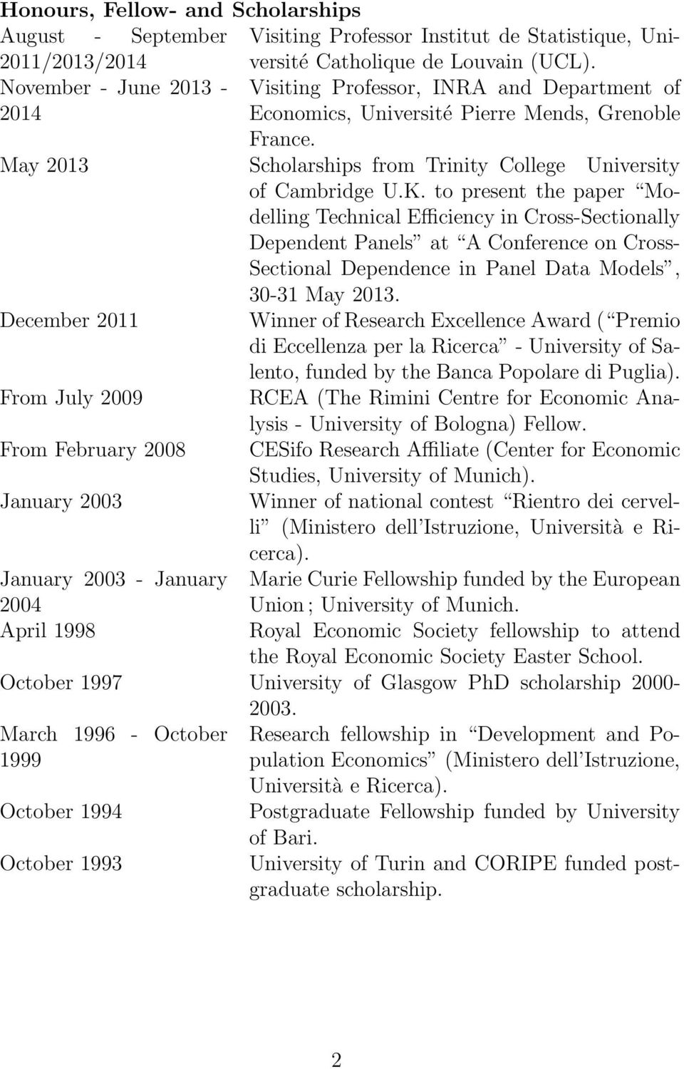 May 2013 Scholarships from Trinity College University of Cambridge U.K.