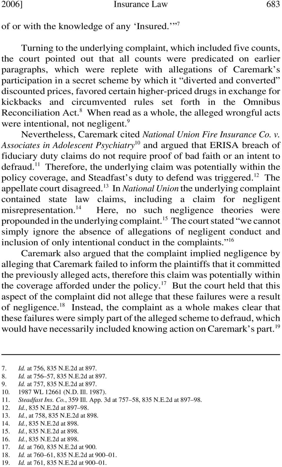participation in a secret scheme by which it diverted and converted discounted prices, favored certain higher-priced drugs in exchange for kickbacks and circumvented rules set forth in the Omnibus