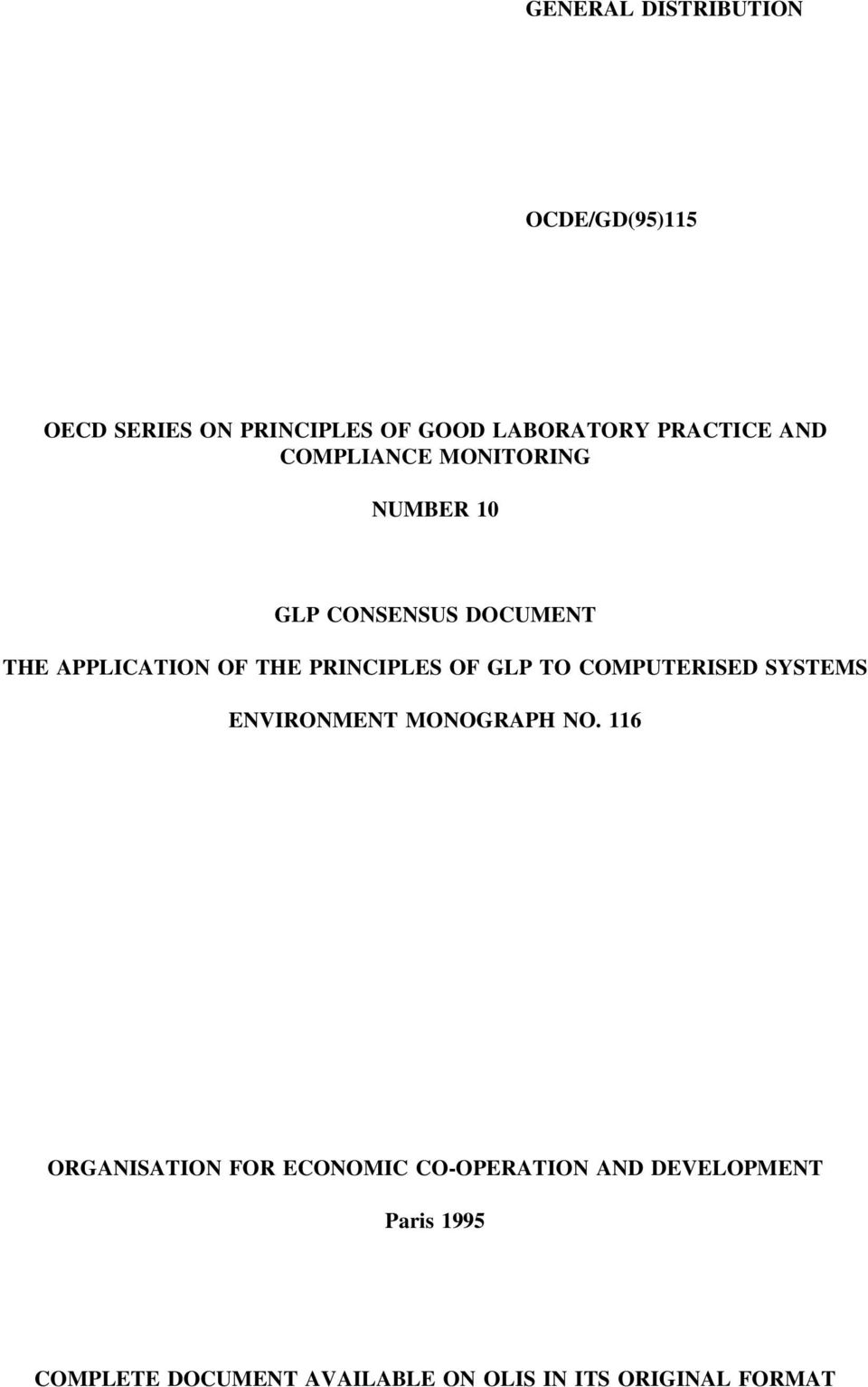 PRINCIPLES OF GLP TO COMPUTERISED SYSTEMS ENVIRONMENT MONOGRAPH NO.