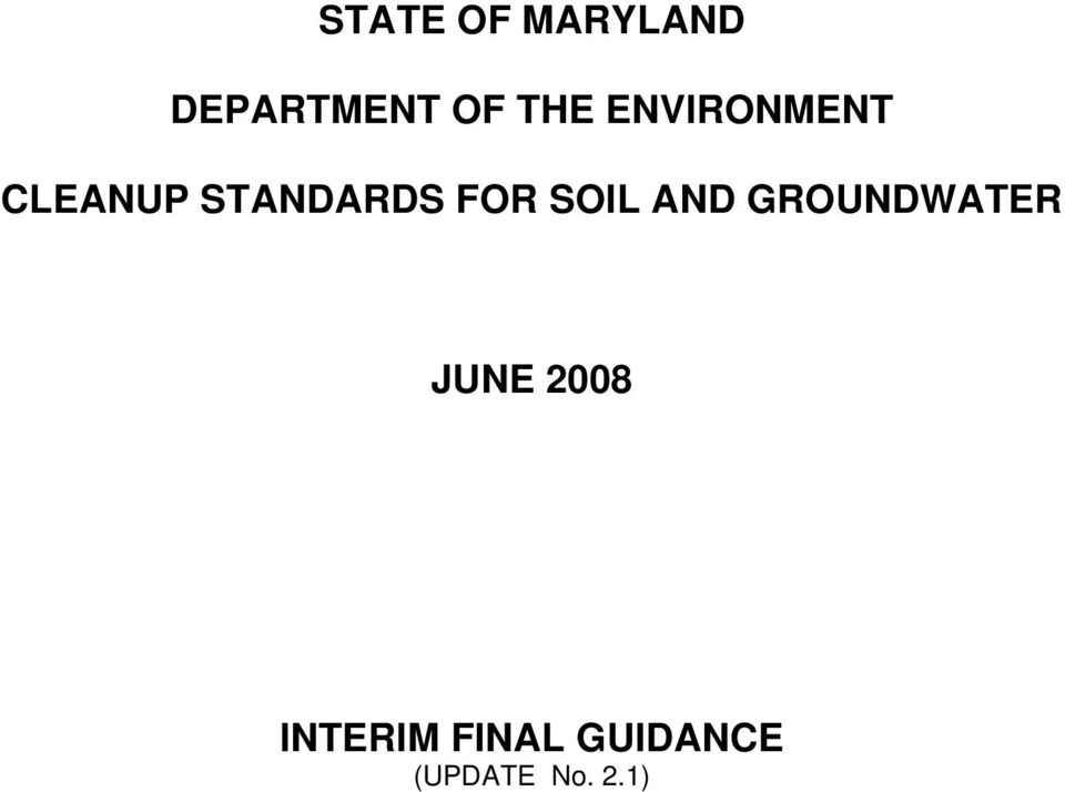 FOR SOIL AND GROUNDWATER JUNE 2008
