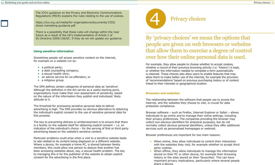 pdf 4 Privacy choices There is a possibility that these rules will change within the near future as a result of the UK s implementation of Article 2 of EU Directive 2009/136/EC.