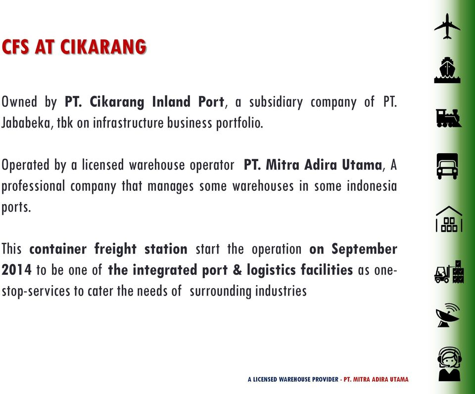 Mitra Adira Utama, A professional company that manages some warehouses in some indonesia ports.