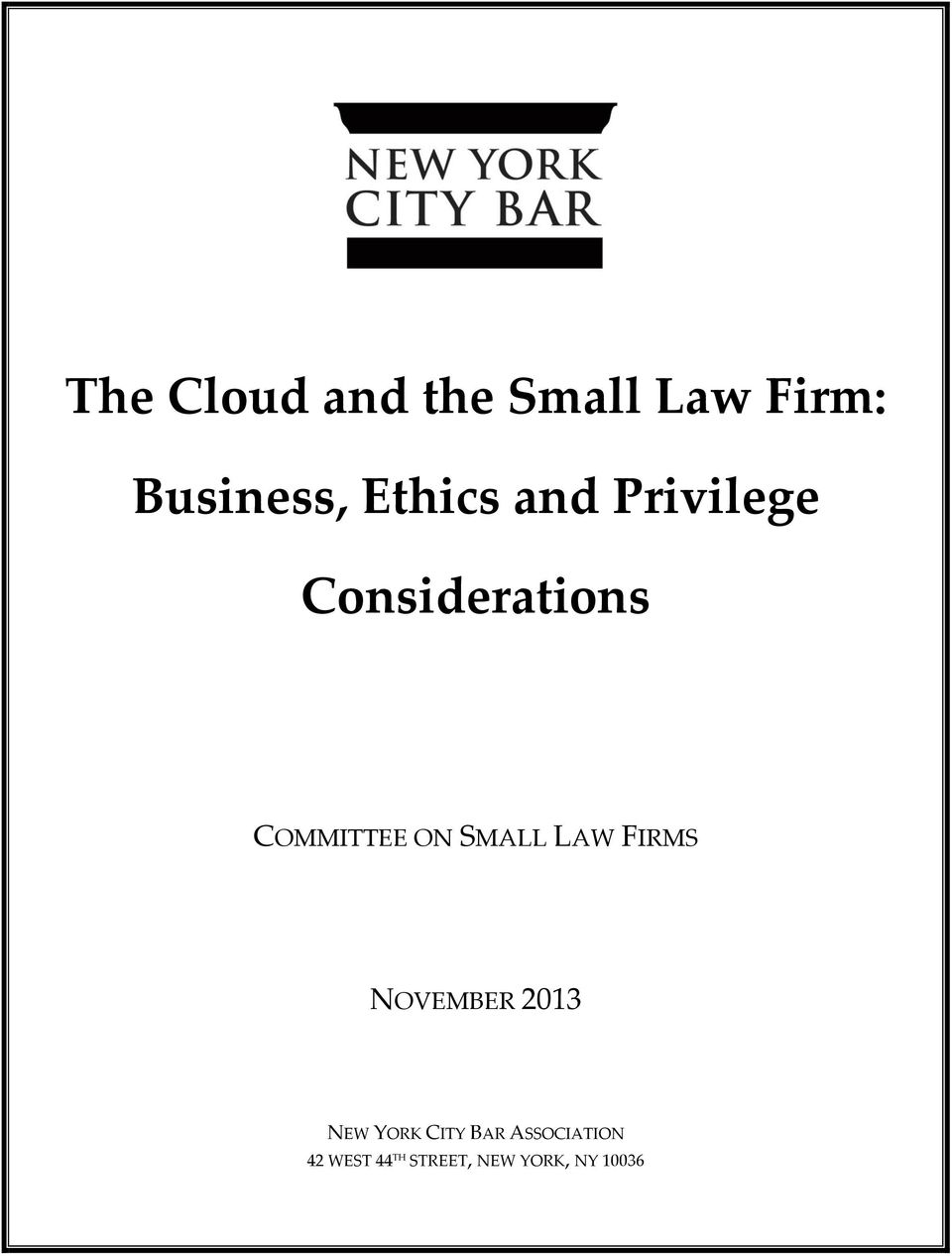 SMALL LAW FIRMS NOVEMBER 2013 NEW YORK CITY BAR