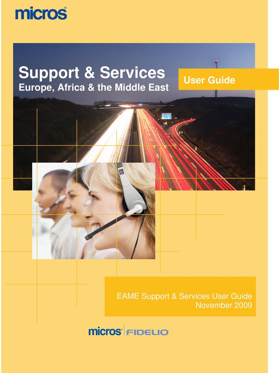 User Guide EAME Support &