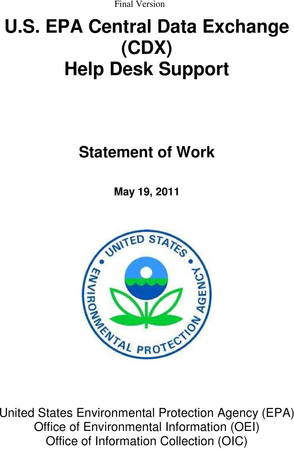 Environmental Protection Agency (EPA) Office of