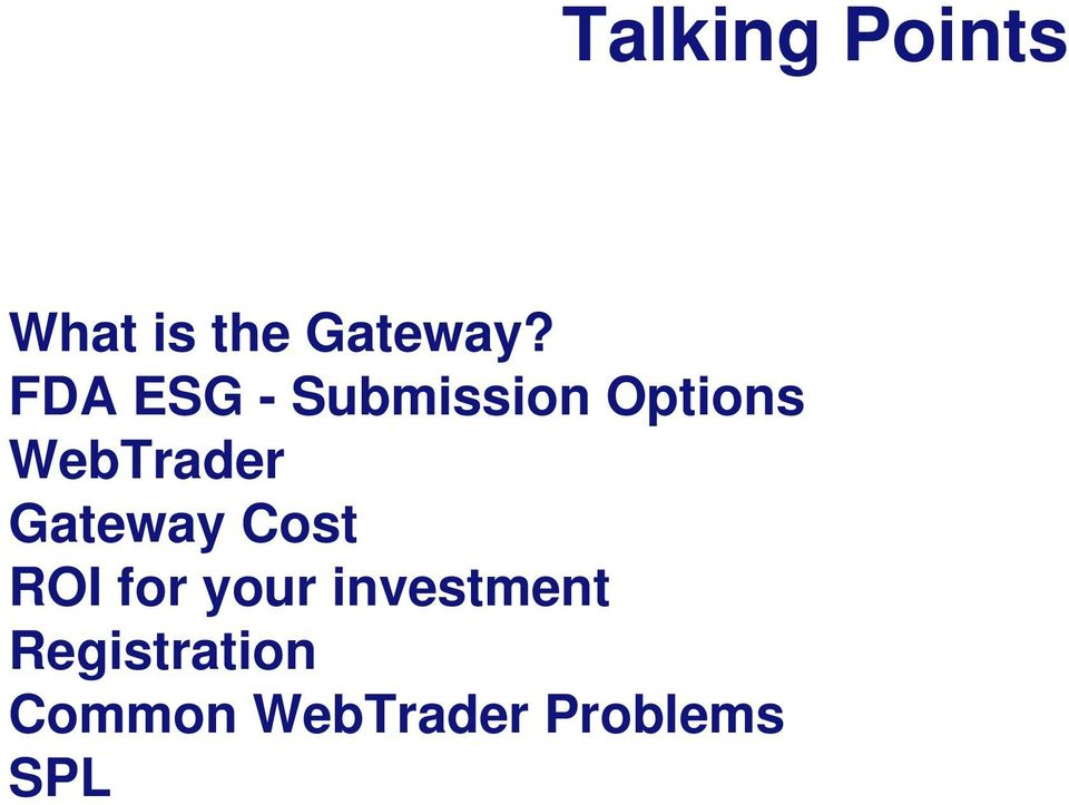 Gateway Cost ROI for your investment
