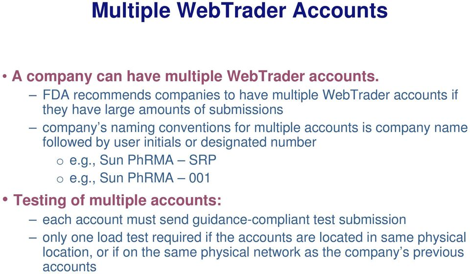 accounts is company name followed by user initials or design
