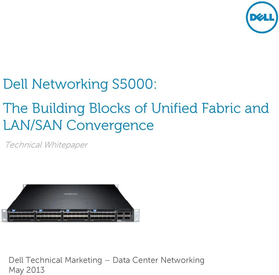 LAN/SAN Convergence Dell Technical