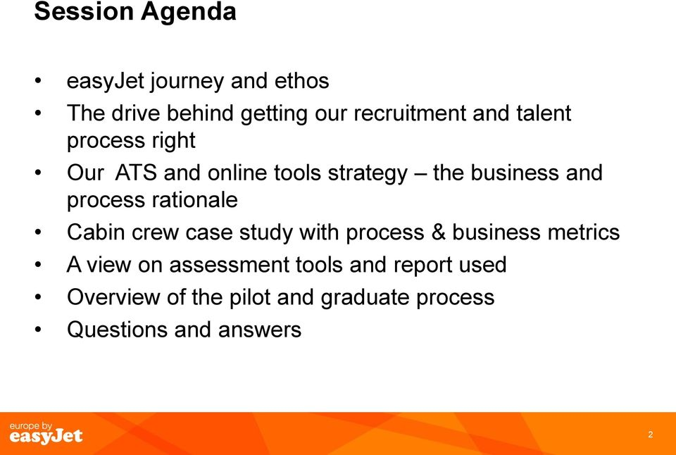 rationale Cabin crew case study with process & business metrics A view on assessment