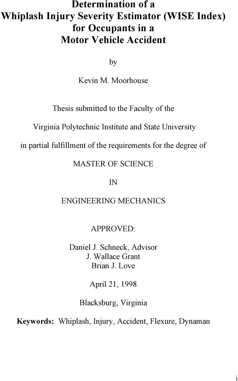 fulfillment of the requirements for the degree of MASTER OF SCIENCE IN ENGINEERING MECHANICS APPROVED: Daniel J.