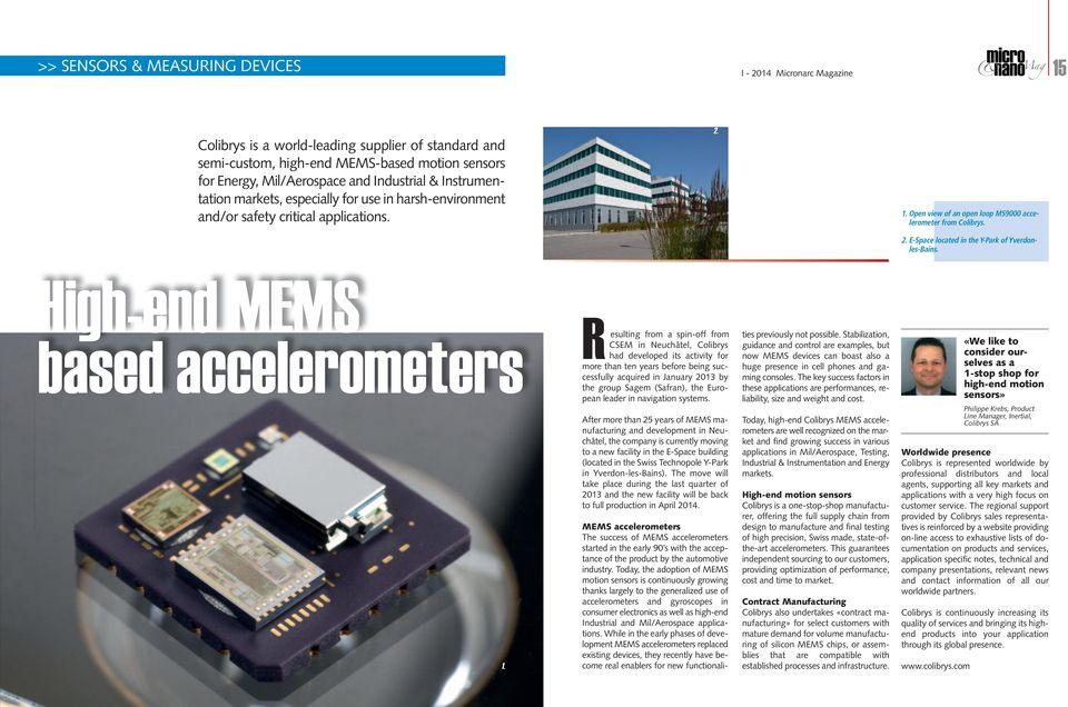 High-end MEMS based accelerometers 1.