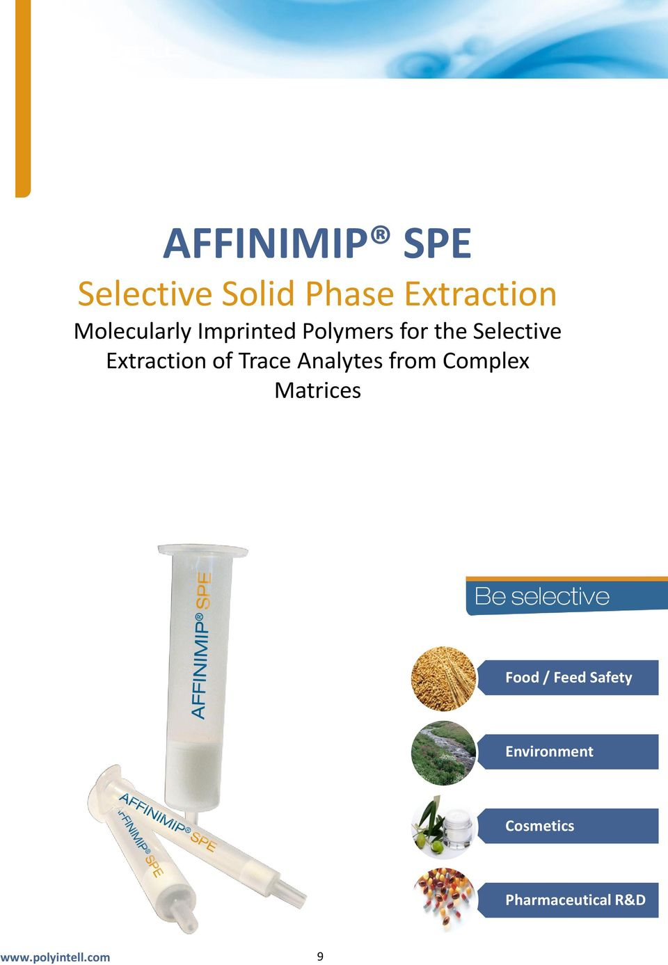 Extraction of Trace Analytes from Complex Matrices