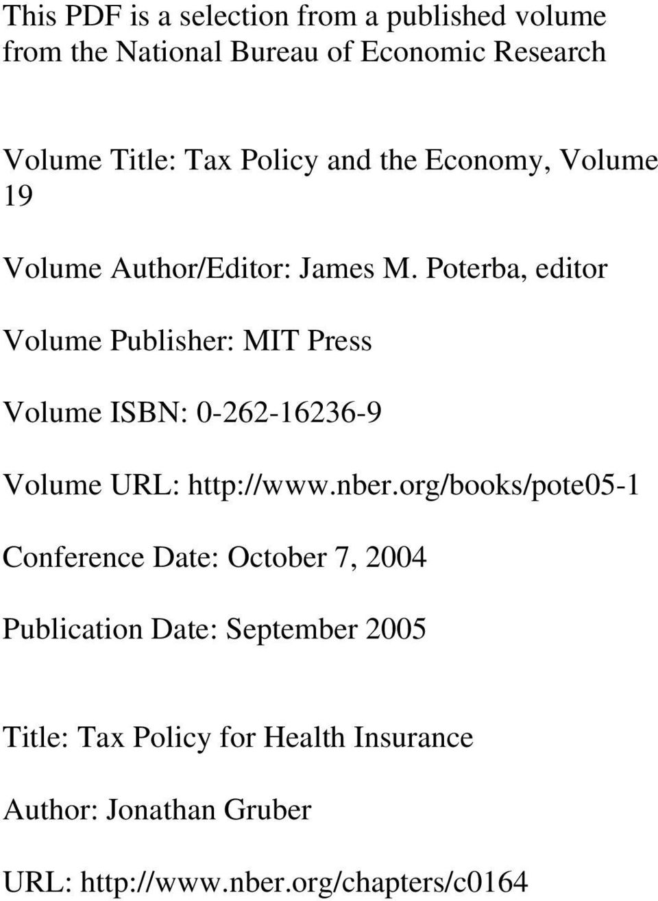 Poterba, editor Volume Publisher: MIT Press Volume ISBN: 0-262-16236-9 Volume URL: http://www.nber.