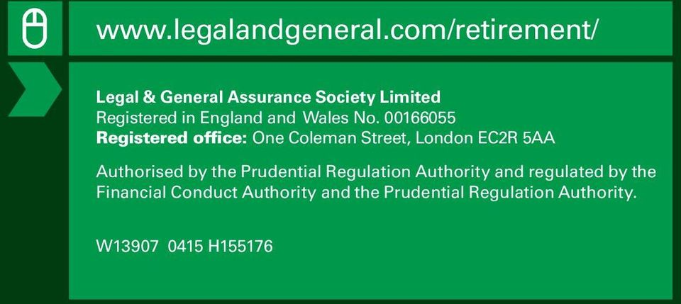 No. 00166055 Registered office: One Coleman Street, London EC2R 5AA Authorised by the