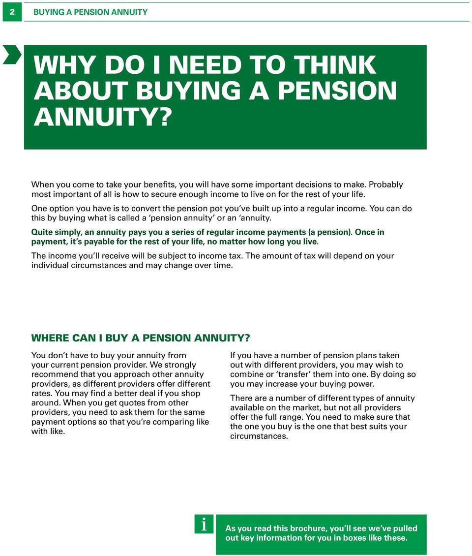 You can do this by buying what is called a pension annuity or an annuity. Quite simply, an annuity pays you a series of regular income payments (a pension).